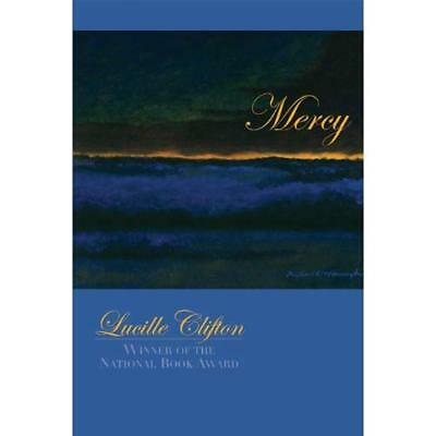 Mercy (American Poets Continuum) - Paperback NEW Clifton, Lucill 15 Aug 2004