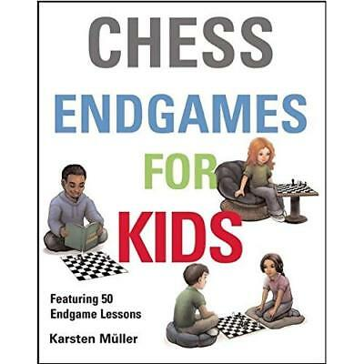 Chess Endgames for Kids - Hardcover NEW Karsten Muller  2015-06-01