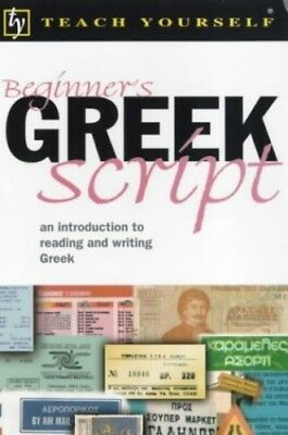 Teach Yourself Beginner's Greek Script New Edi... by Couniacis, Dennis Paperback