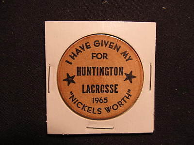 1965 Huntington Lacrosse Wooden Nickel token - I Have Given My 5 Worth Wood Coin