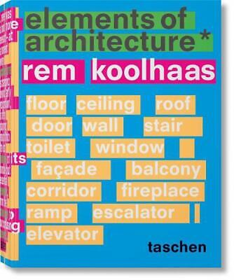 Rem Koolhaas. Elements of Architecture by Harvard Graduate School Of Design Hard