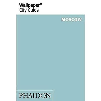 Wallpaper* City Guide Moscow 2014 - Paperback NEW Wallpaper* (Aut 2014-03-04