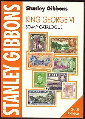 KGVI Catalogue 2001 Stanley Gibbons - 7th Addition - Used.