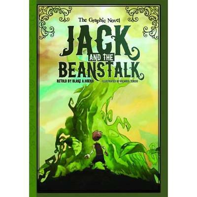 Jack and the Beanstalk: The Graphic Novel - Paperback NEW Hoena, Blake A. 2012-0