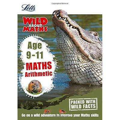 Maths - Arithmetic Age 9-11 (Letts Wild About) - Paperback NEW Letts KS2 (Auth 2