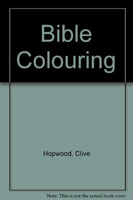 Bible Colouring by Hopwood, Clive Paperback Book The Cheap Fast Free Post