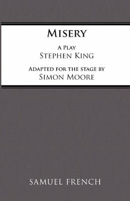 Misery: Play (Acting Edition) by King, Stephen Paperback Book The Cheap Fast