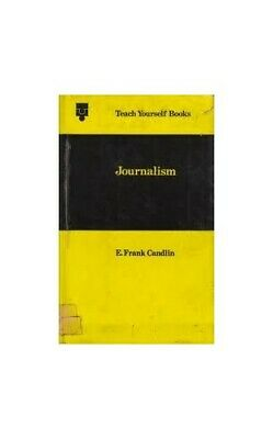 Journalism (Teach Yourself) by Candlin, E.Frank Hardback Book The Cheap Fast