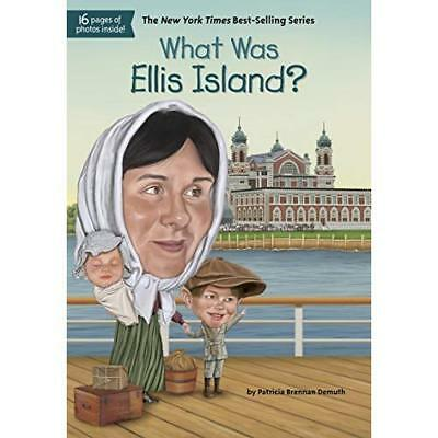 What Was Ellis Island? - Paperback NEW Patricia Brenna 2014-04-03