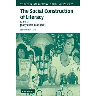 The Social Construction of Literacy (Studies in Interac - Paperback NEW Cook-Gum