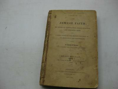 1846 London FIRST EDITION THE JEWISH FAITH by GRACE AGUILAR Antique/Judaica