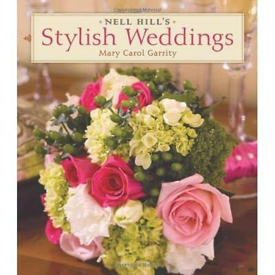 Nell Hill's Stylish Weddings - Hardcover NEW Garrity, Mary C 2007-12