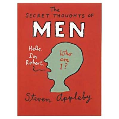 The Secret Thoughts of Men (The Secret Thoughts Of:) - Paperback NEW Appleby, St