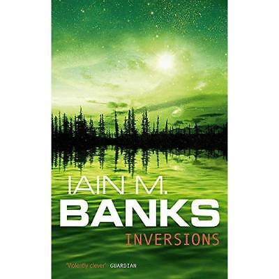Inversions - Paperback NEW Banks, Iain M. 1999-05-27