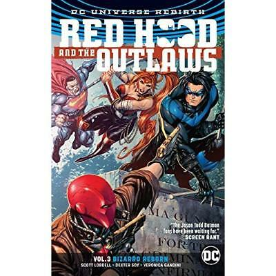 Red Hood & the Outlaws Vol. 3 - Paperback NEW Lobdell, Scott 24/04/2018