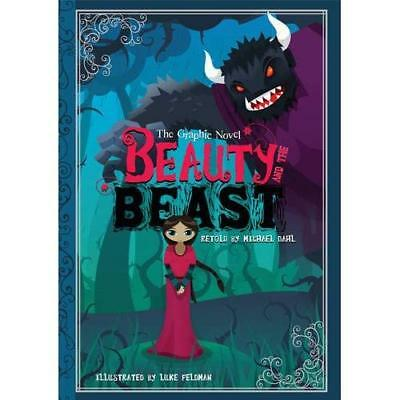 Beauty and the Beast: The Graphic Novel - Paperback NEW Dahl, Michael 2012-09-10