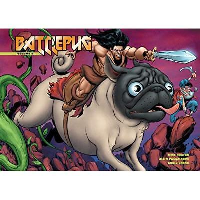 Battlepug Volume 5 : The Paws of War - Hardcover NEW Mike Norton (Au 17 Nov. 201