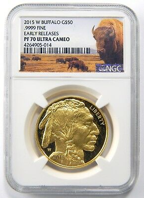 2015-W $50 American Gold Buffalo 1 Oz NGC PF70 UC Early Releases 9999 A6531