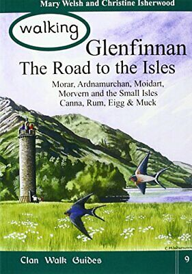 Walking Glenfinnan: The Road to the Isles by Isherwood, Christine Paperback The