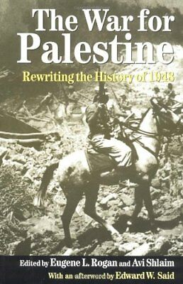 The War for Palestine: Rewriting the History of 1948 (Cambridge Mid... Paperback