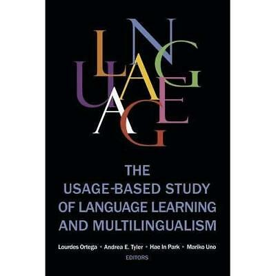 The Usage-Based Study of Language Learning and Multilin - Paperback NEW Lourdes