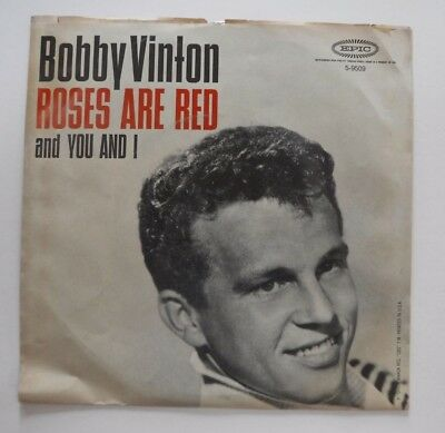 Bobby Vinton Roses Are Red My Love You And I Epic 9509
