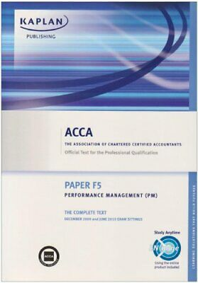 ACCA F5 Performance Management PM: Paper F5: Complete Text (Acca Co... Paperback