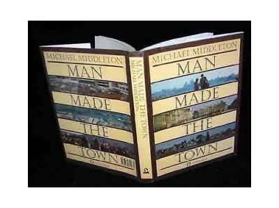 Man Made the Town by Middleton, Michael Book The Cheap Fast Free Post