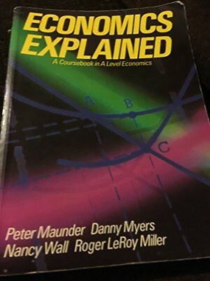 Economics Explained by Roger LeRoy Miller Hardback Book The Cheap Fast Free Post