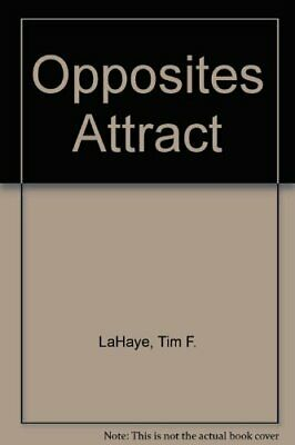Opposites Attract by LaHaye, Tim F. Book Book The Cheap Fast Free Post