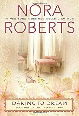 Daring to Dream (Dream Trilogy (Paperback)) by Roberts, Nora Book The Cheap Fast