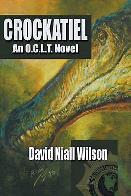 Crockatiel by David Niall Wilson (English) Paperback Book Free Shipping!