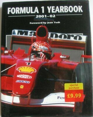 Formula One Yearbook: 2001-2002 by Todt, Jean Hardback Book The Cheap Fast Free