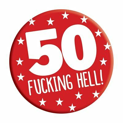 50th Birthday Badge 50 Today 76mm Pin Button Novelty Gift Men Women Him Her