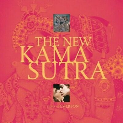 New Kama Sutra by Emerson, Richard Hardback Book The Cheap Fast Free Post