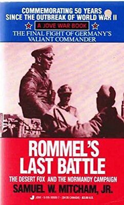 Rommel's Last Battle by Mitcham JR., Samuel W Paperback Book The Cheap Fast Free
