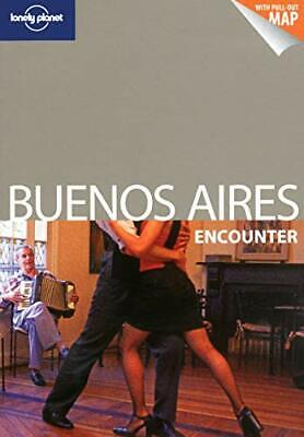 Lonely Planet Buenos Aires Encounter (Travel Guide) by Gleeson, Bridget Book The