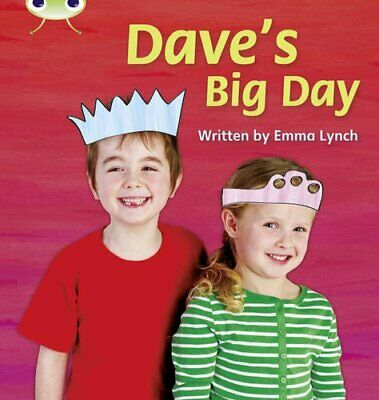 Dave's Big Day: Bug Club Phonics Bug Non-fiction Set... by Lynch, Emma Paperback