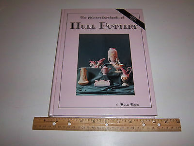 Collector's Encyclopedia of Hull Pottery by Brenda Roberts (1980, Hardcover, Il