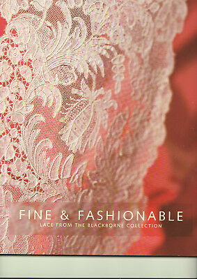 Fine And Fancy Lace From The Blackborne Collection Bowes Museum 2006