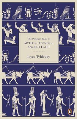 The Penguin Book of Myths and Legends of Ancient Egypt New Paperback Book Joyce