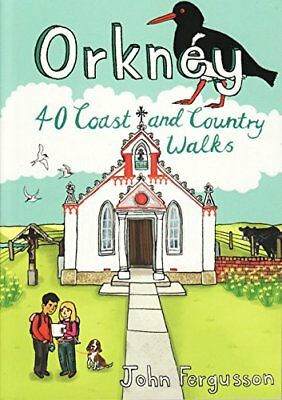 Orkney: 40 Coast and Country Walks New Paperback Book John Fergusson