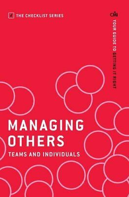 Managing Others: Teams and Individuals: Teams and Individuals: Your Guide to Get