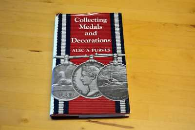 COLLECTING MEDALS AND DECORATIONS. 3rd Edition [Hardcover, Purves,, Very Good Bo