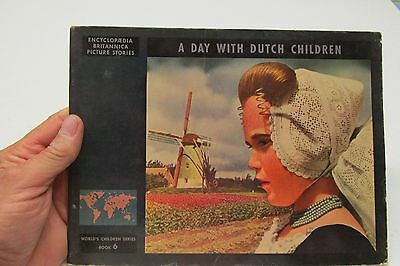 1947 World's Children Series Encyclopedia Britannica On A Day With Dutch Child