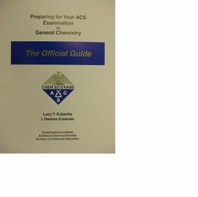 Preparing for Your ACS Examination in General Chemistry : The Official Guide...