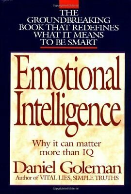 Emotional Intelligence: Why It Can Matter More Than Iq for... by Goleman, Daniel
