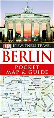 Berlin Pocket Map and Guide (DK Eyewitness Travel Guide) by DK Travel Book The