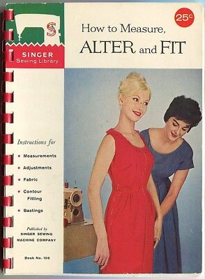 1960 Vintage How to Measure Alter and Fit Singer Sewing Library Sew Booklet #106