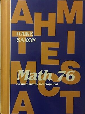 Math 7/6, An Incremental Development, 1985 edition, by John Saxon